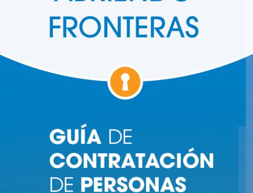 ABRIENDO FRONTERAS: «Guía de contratación de personas migrantes en la empresa»